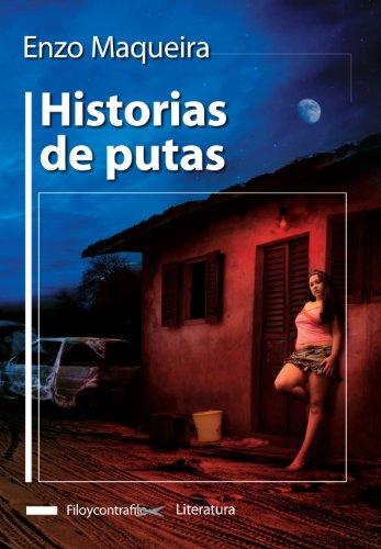 Historias de putas (Spanish Edition)