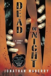 Dead of Night: A Zombie Novel by Jonathan Maberry (2011-10-25)