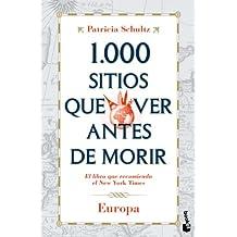 1.000 sitios que ver antes de morir : Europa (Diversos. Viajes y aventuras)