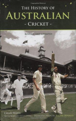 The History of Australian Cricket por Chris Harte