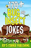 170+ Bug and Insect Jokes: Animal Jokes and Riddles for Kids