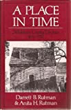A Place in Time: Middlesex County, Virginia, 1650-1750 by Darrett Bruce Rutman (1984-06-03)