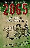 2065 - La Ville engloutie