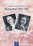 Luise Rinser und Hermann Hesse, Briefwechsel 1935-1951 - Luise Rinser