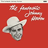 The Fantastic Johnny Horton [Vinyl LP]