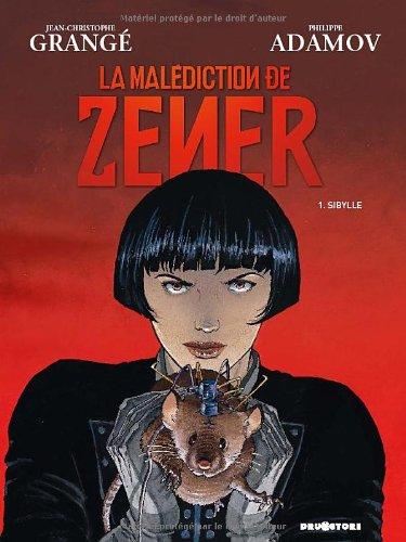 La malédiction de Zener, Tome 1 : Sibylle par Jean-Christophe Grangé