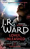 Lover Unleashed: Number 9 in series (Black Dagger Brotherhood)