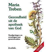Gezondheid uit de apotheek van God: Niederländische Ausgabe