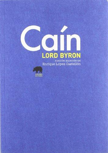 Caín (Edición Bilingüe) (Clásicos de la literatura)