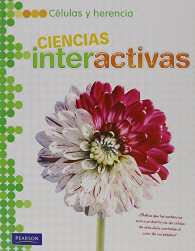 Middle Grades Science 2011 Spanish Cells and Heredity: Student Edition