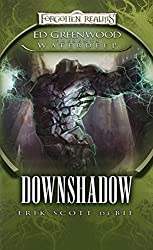 Downshadow: Ed Greenwood Presents: Waterdeep (The Shadowbane Series)