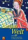 Tanjas Welt 5 - Tanja Wekwerth