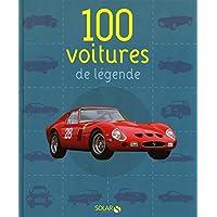 100 VOITURES DE LEGENDE