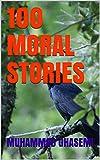 #9: 100 MORAL STORIES