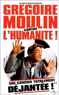 Grégoire Moulin contre l'humanité ! [FR Import]