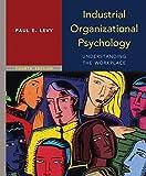 Industrial Organizational Psychology: Understanding the Workplace