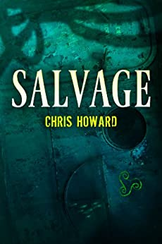 Salvage by [Howard, Chris]