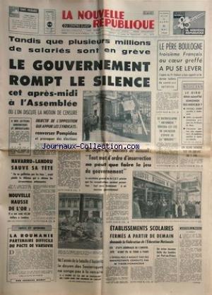 NOUVELLE REPUBLIQUE (LA) [No 7199] du 21/05/1968 - LE GOUVERNEMENT ROMPT LE SILENCE / LES SALARIES EN GREVE -M. SEGUY AUX OUVRIERS DE RENAULT -NAVARRO - LANDRU SAUVE SA TETE -LA ROUMANIE PARTENAIRE DIFFICILE DU PACTE DE VARSOVIE PAR MAREY -LES SPORTS / GIMONDI - MERCKX - AUTO -LE BATHYSCAPHE ARCHIMEDE ET L'EPAVE DE LA MINERVE -LE PERE BOULOGNE 3EME FRANCAIS AU COEUR GREFFE ET LE PROF DUBOST -LES SPORTS / LE GRIO / GIMONDI ET MERCKX - FOOT - AUTO - par Collectif