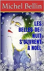 LES BELLES-DE-NUIT S'OUVRENT À NOËL