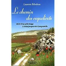Les chemins des coquelicots : Récit d'un pélerinage ÿ Saint-Jacques-de-Compostelle