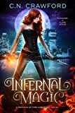 Infernal Magic: A Demons of Fire and Night Novel (Shadows & Flame Series Book 1) by C.N. Crawford