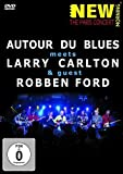 Autour Du Blues Feat.Robben Ford, Larry Carlton