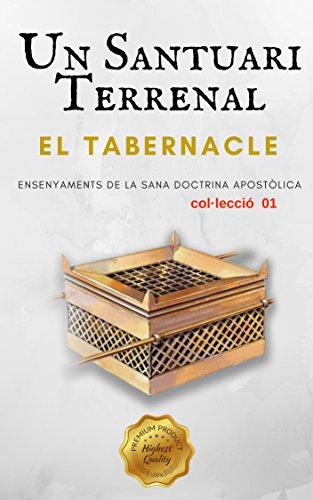 El Tabernacle: Un Santuari Terrenal (Estudiant El Tabernacle Book 1) (Catalan Edition) por Hèctor  Alves