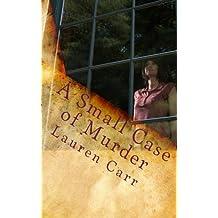 A Small Case of Murder (A Joshua Thornton Mystery Book 1) (English Edition)