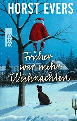 Buchseite und Rezensionen zu 'Früher war mehr Weihnachten' von Horst Evers