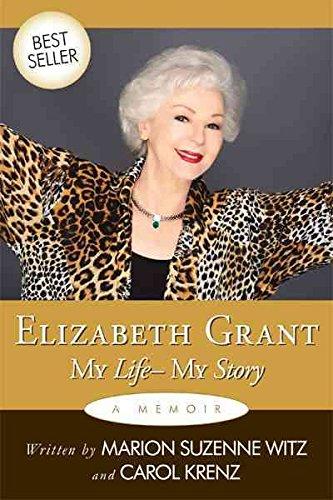 [Elizabeth Grant: My Life-My Story] (By: Elizabeth Grant) [published: December, 2009]