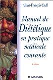 Manuel de diététique en pratique médicale courante, nouvelle présentation