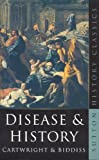Disease and History (Sutton History Classics)