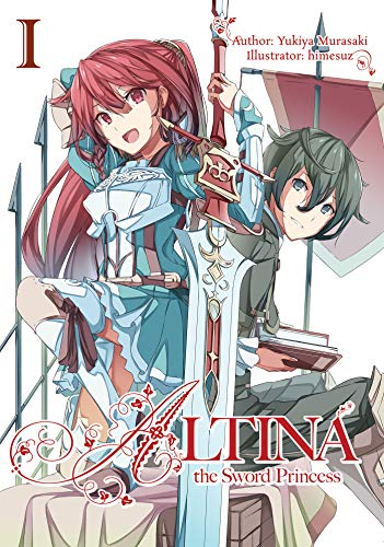 Altina the Sword Princess: Volume 1 (English Edition)