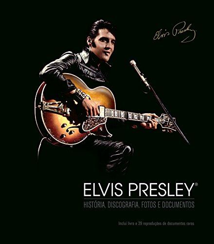 Elvis Presley. História, Discografia, Fotos e Documentos (Em Portuguese do Brasil)
