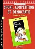 SPORT, COMPETITION ET DEMOCRATIE. Lire et écrire avec le livre 'Ski me plaît' de Daniel Meynard, éditions Syros, collection Souris aventure numéro 7