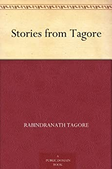 Stories from Tagore by [Tagore, Rabindranath]