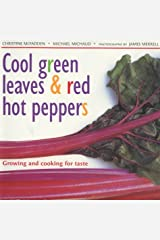 Cool Green Leaves and Red Hot Peppers Paperback