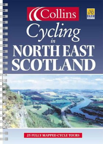 Cycling in North East Scotland (en anglais)