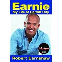 Earnie - My Life at Cardiff City (Quick Reads)