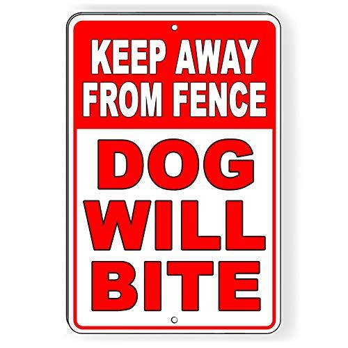 "Dozili Metallschild Keep Away from Fence Hund Will Bite 10\"" x 14\"" einfarbig"
