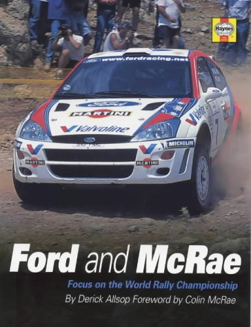 Ford and McRae: Focus on the World Rally Championship por Derick Allsop