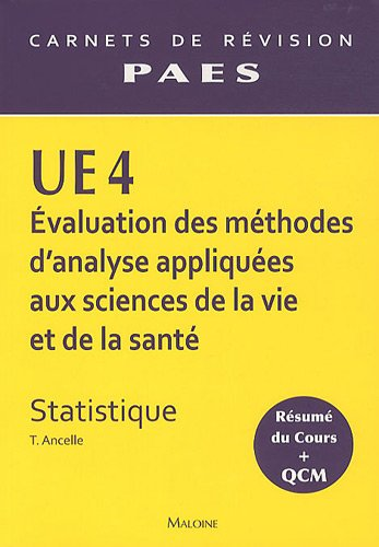 UE 4 Evaluation des méthodes d'analyse appliquées aux sciences de la vie et de la santé : Statistique