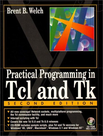 Practical Programming in TCL & TK, 2nd Edition (Prentice Hall (engl. Titel))