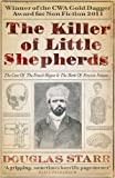 The Killer of Little Shepherds: The Case of the French Ripper and the Birth of Forensic Science
