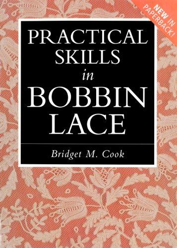 Practical Skills in Bobbin Lace (English Edition)