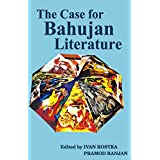 The Case For Bahujan Literature [English]