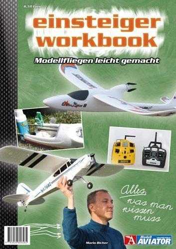 Modell AVIATOR Einsteiger Workbook von Mario Bicher (5. April 2012) Taschenbuch