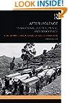 After Violence: Transitional Justice,...