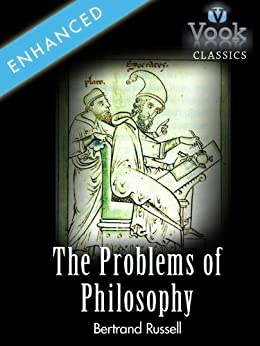 The Problems of Philosophy by Bertrand Russell: Vook Classics by [Russell, Bertrand]