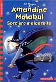 Amandine Malabul : Sorcière maladroite